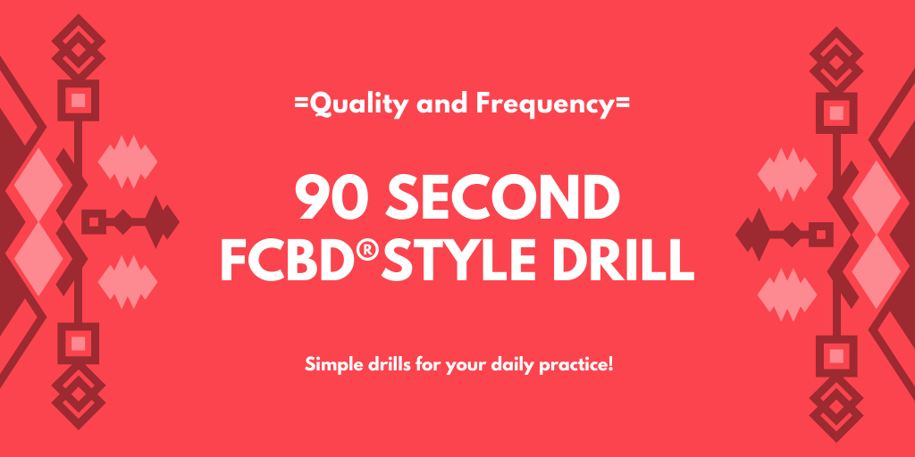 90 Second FCBD®Style Drill